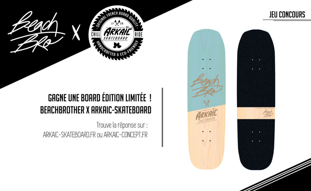 Image jeu concours Beachbrother x Arkaic-skateboard
