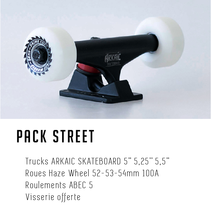 Pack street Trucks Roues Roulements ARKAIC-SKATEBOARD
